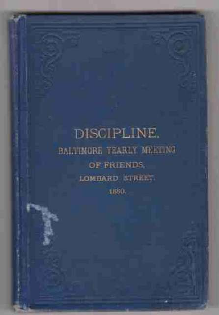 Image for Rules of Discipline, and Advices of Baltimore, Yearly Meeting of Friends.