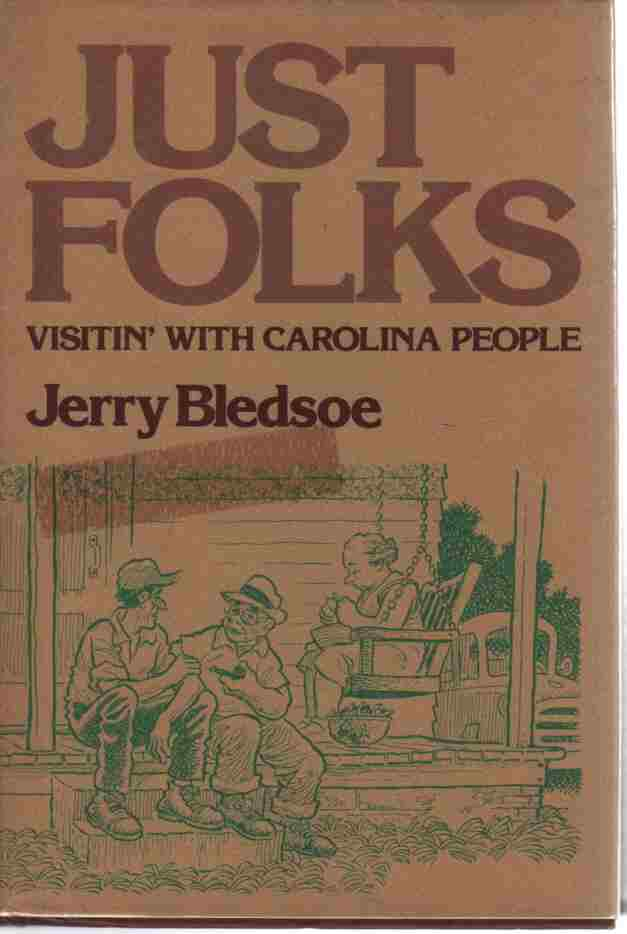 Image for Just Folks, Vistin' with Carolina People  (Author Signed)
