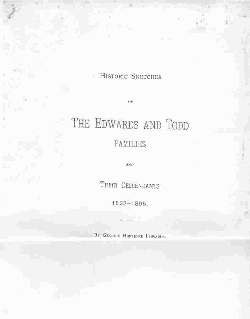 Image for Historic Sketches of the Edwards and Todd Families and their Descendants, 1523-1895 (Photocopy only)