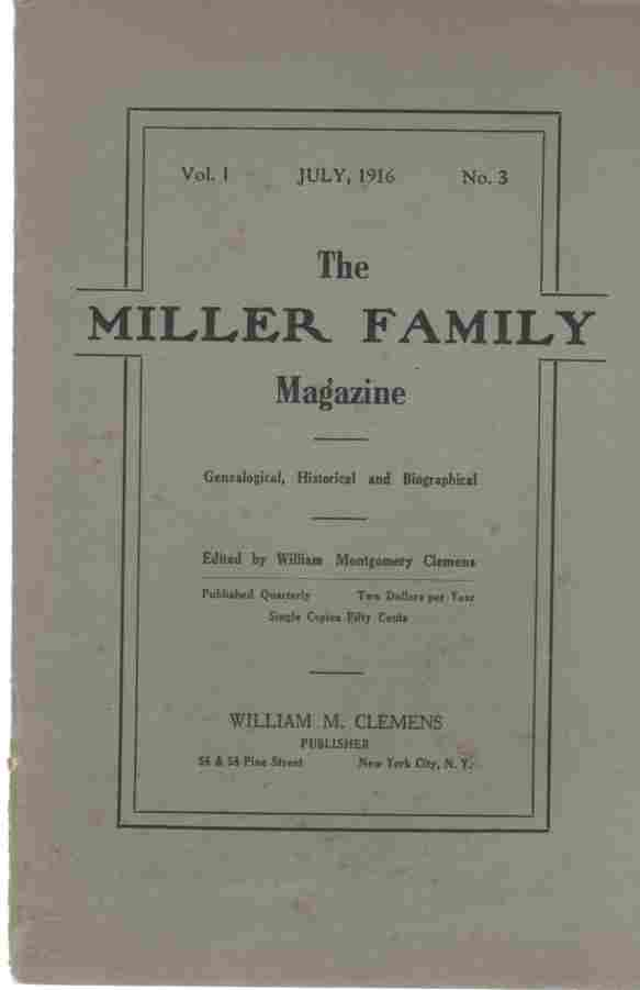 Image for The Miller Family Magazine, July, 1916, Vol 1, No. 3