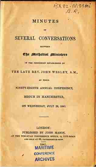 Image for Minutes of Severel Conversations Between The Methodist Ministers  At Their 98th Annual Conference, Begun In Manchester, on Wednesday, July 28, 1841