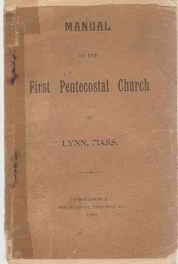 Image for Manual of the First Pentecostal Church of Lynn, Massachusetts