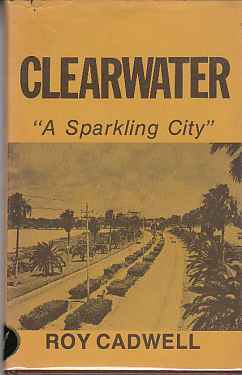 "Image for Clearwater ""A Sparkling City""  (Author Signed)"