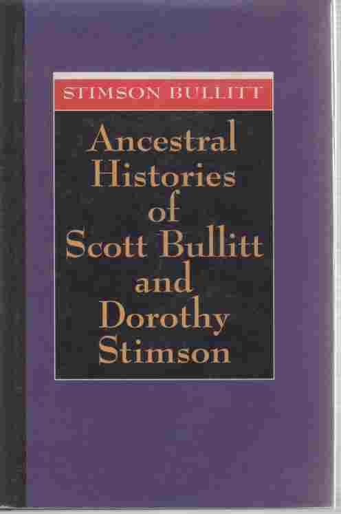 Image for Ancestral Histories of Scott Bullitt and Dorthy Stimson