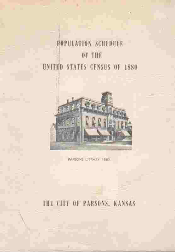 Image for Population Schedule of the United States Census of 1880 The City of Parsons, Kansas