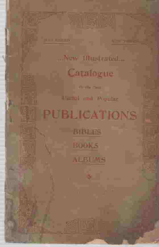 Image for New Illustrated...Catalogue of the Most Useful and Popular Publications Books, Bibles, Albums