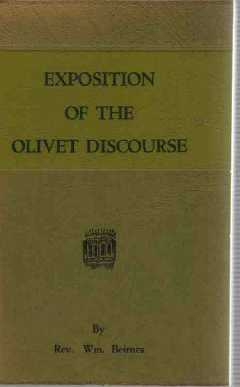 Image for Exposition of the Olivet Discourse