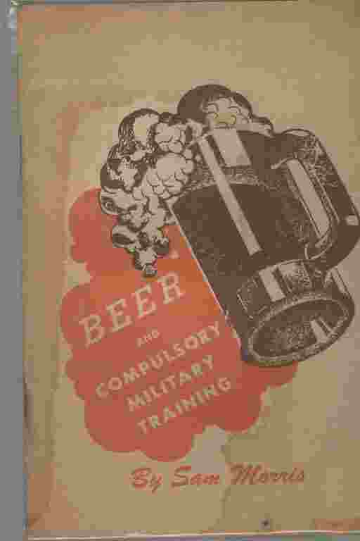 Image for Beer and Compulsatory Military Training