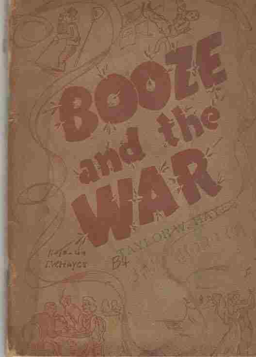 Image for Booze and the war