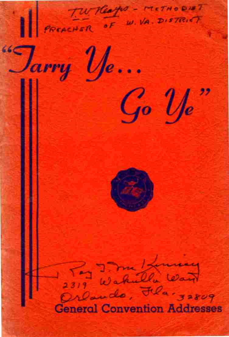 Image for Tarry Ye... Go Ye... General convention addresses, June 13-15, 1940, Oklahoma City, Ok