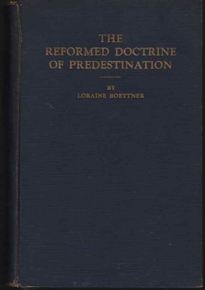 Image for The Reformed Doctrine of Predestination
