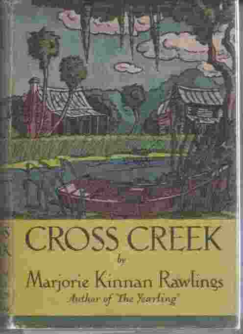 Image for Cross Creek (First Edition/First Printing)