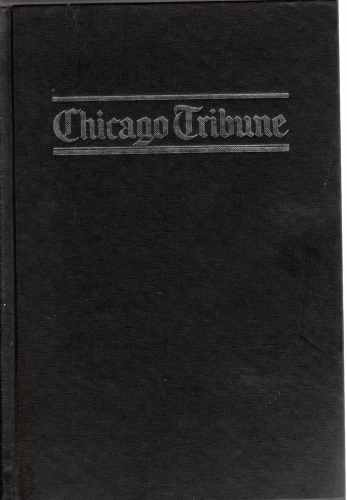 Image for Chicago Tribune,  The Rise of a Great American Newspaper  (Author Signed)