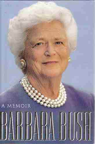Image for BARBARA BUSH (Author Signed)  A Memoir