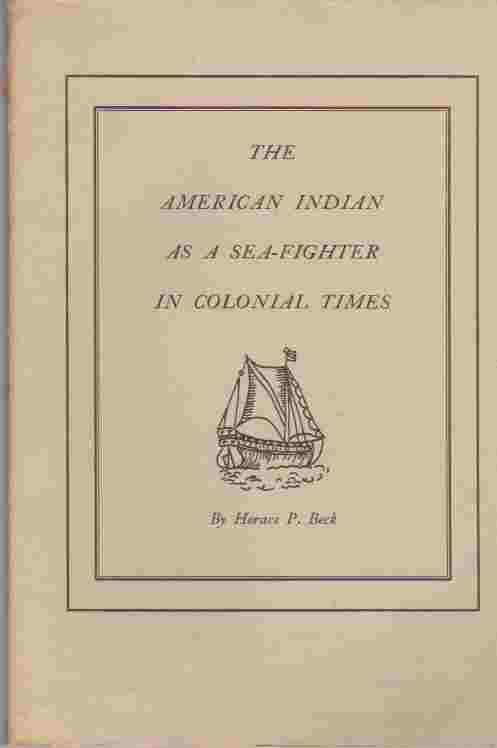Image for The American Indian as a sea-fighter in Colonial times (Marine Historical Association, Inc., Mystic, Conn) (Marine Historical Association, Inc., Mystic, Conn)