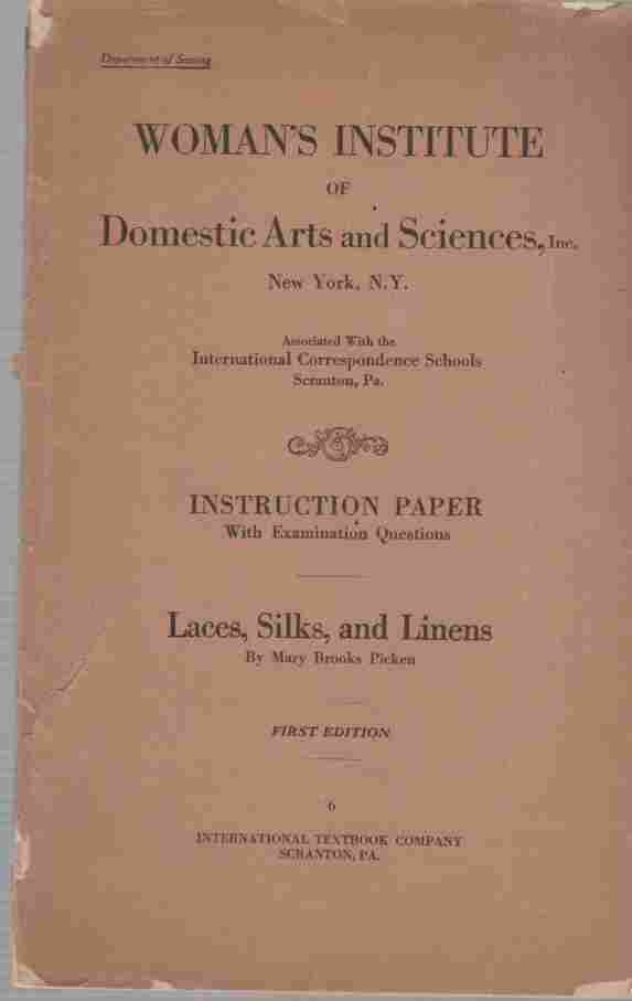 Image for Women's institute of domestic arts and sciences Laces, silks, Linens