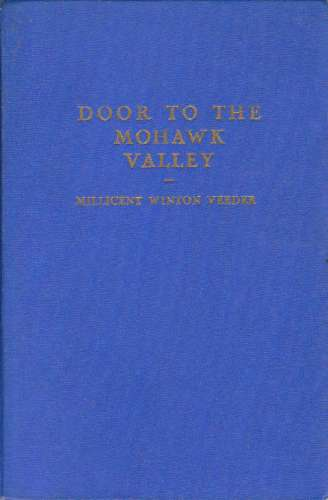Image for Door to the Mohawk Valley;  A history of Schenectady for young people