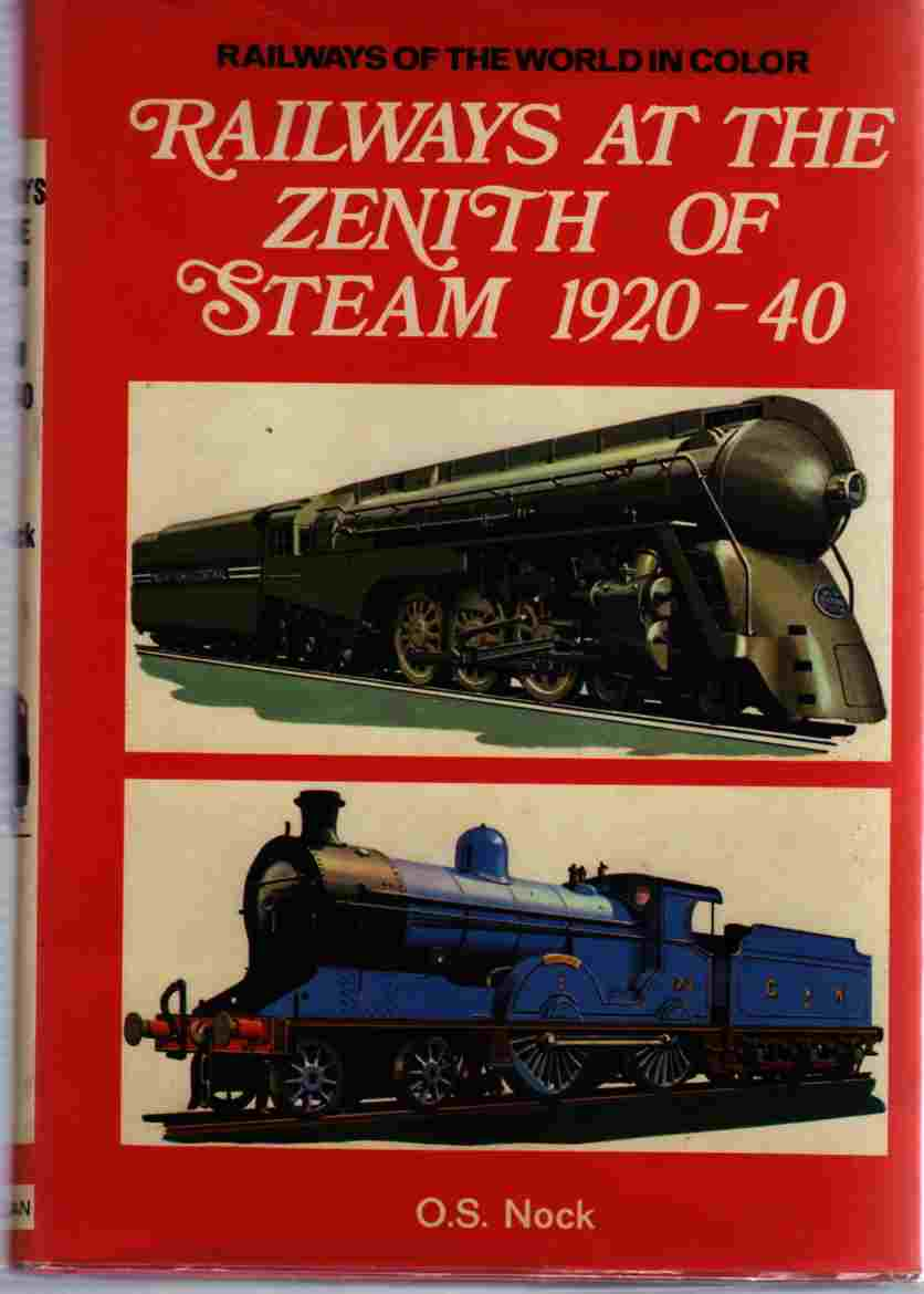 Image for Railways At the Zenith of Steam 1920-40, Railways of the World in Color