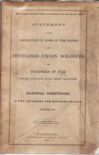 Image for Statement of the disposition of some of the bodies of Deceased Union Soldiers and Prisoners of War, Vol III