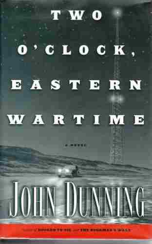 Image for Two O'Clock, Eastern Wartime  A Novel (Author Signed)