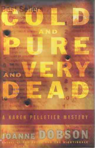 Image for Cold and Pure and Very Dead  (Author Signed)