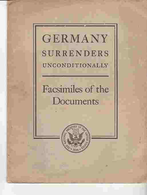 Image for Germany Surrenders Unconditionally  Facsimiles of the Documents