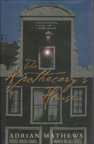 Image for The Apothecary's House  (Author Signed)