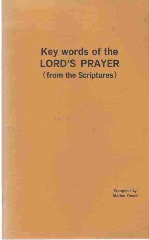Image for Key Words of the Lord's Prayer from the Scriptures