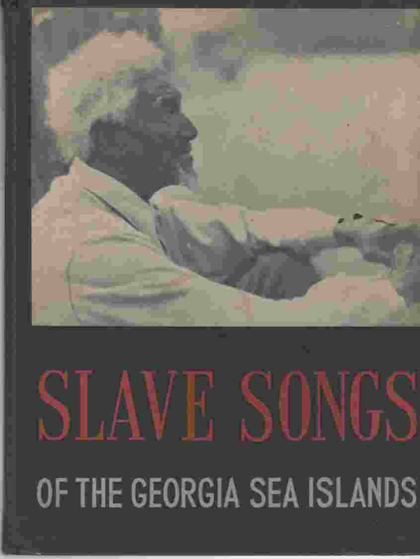 Image for Slave Songs Of the Georgia Sea Islands