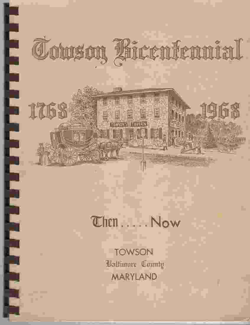 Image for Towson Bicentennial 1768-1968 Then and Now, Towson, Baltimore County, Maryland