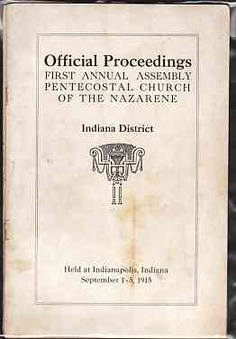 Image for Official Proceeding First Annual Assembly Pentecostal Church of the Nazarene Indiana District 1915