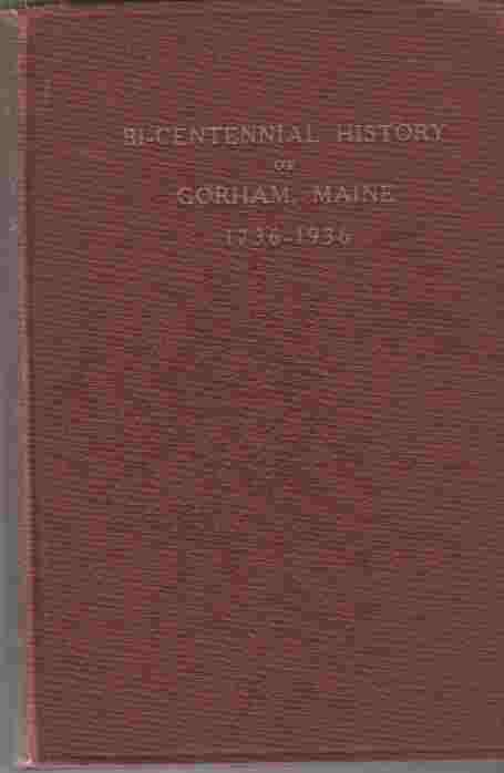 Image for Bicentennial History of Gorham, Maine 1736-1936