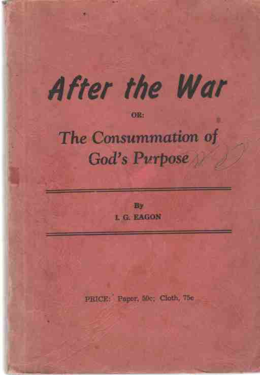 Image for After the War, or The consummation of God's Purpose