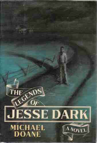 Image for The Legends of Jesse Dark  (Author Signed)