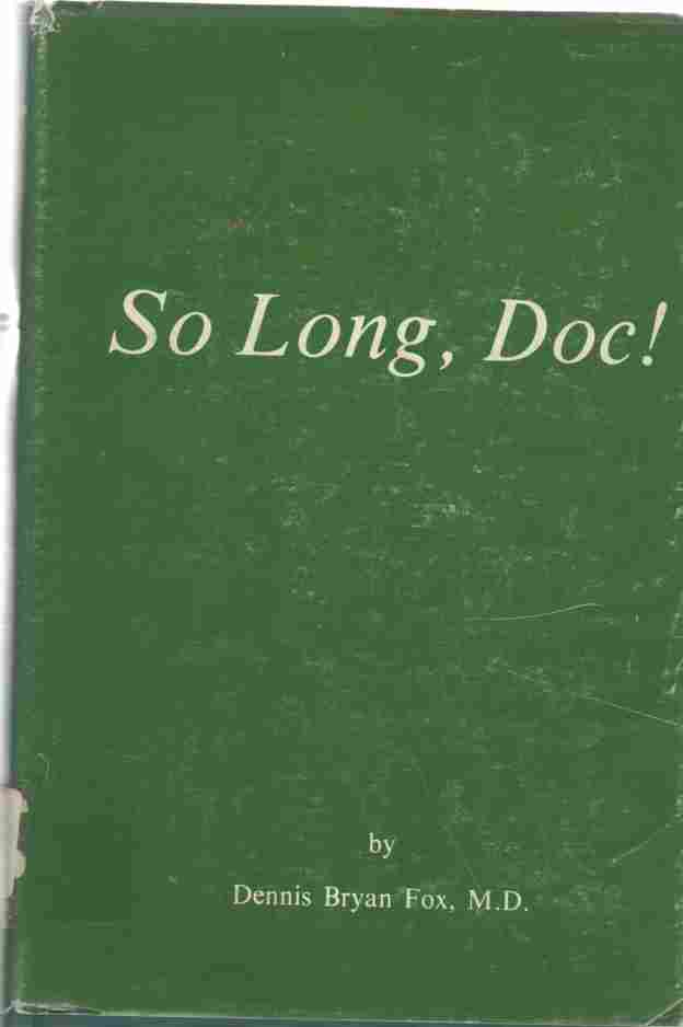 Image for So long, Doc!  (Author Signed)