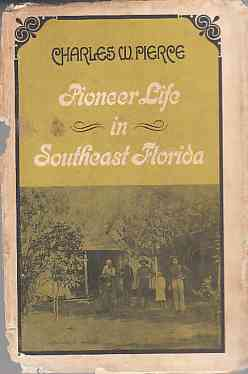 Image for Pioneer Life in Southeast Florida