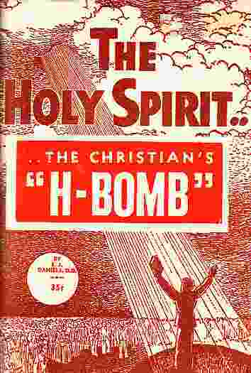 Image for The Holy Spirit . . . The Christian's H Bomb