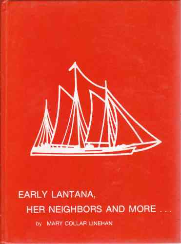 Image for Early Lantana, her neighbors--and more