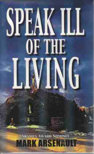 Image for Speak Ill of the Living  (Author Signed)