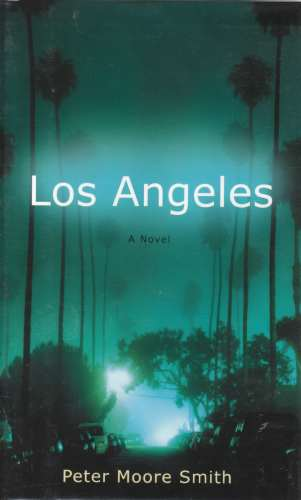 Image for Los Angeles  A Novel (Author Signed)