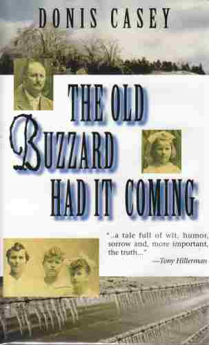 Image for The Old Buzzard Had It Coming  (Author Signed)