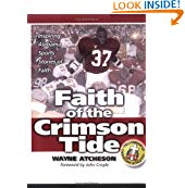 Image for Faith of the Crimson Tide   Inspiring Alabama Sports Stories of Faith