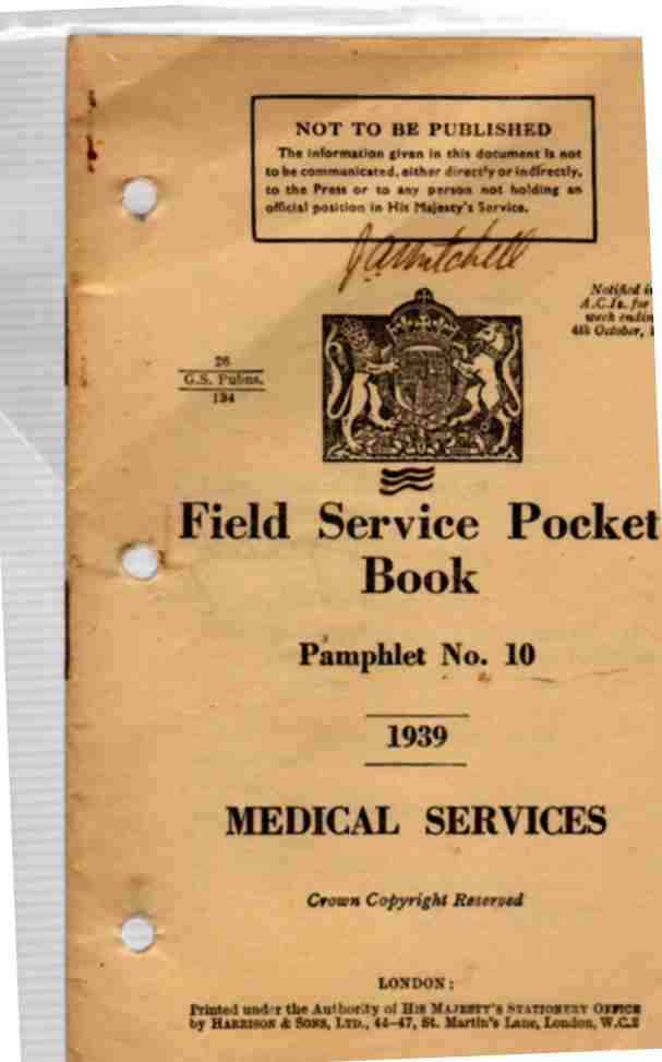 Image for Field Service Pocket Book, Part 1- Pamphlet No 10, Medical Services