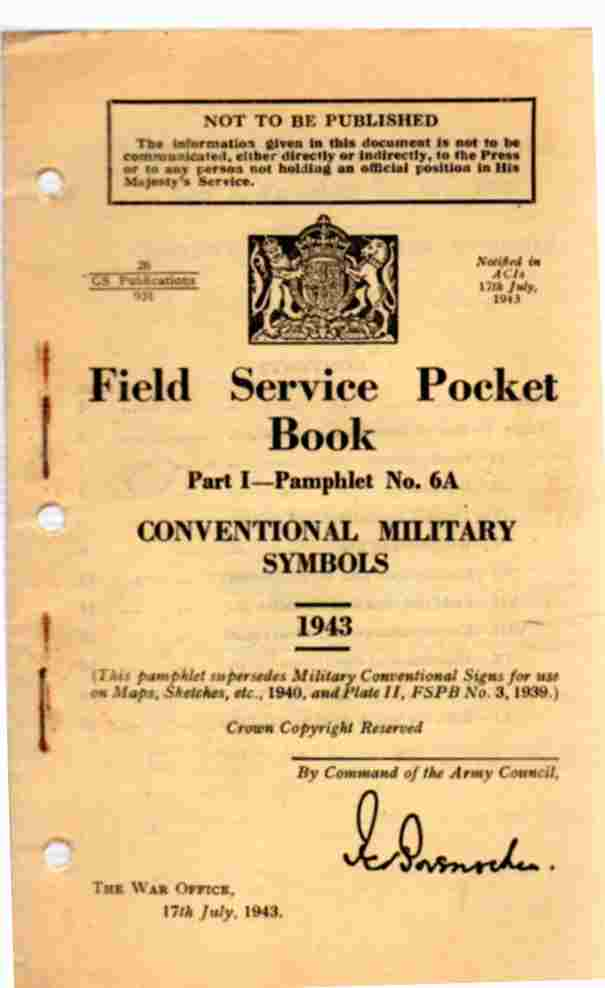 Image for Field Service Pocket Book, Part 1- Pamphlet No 6-A, Conventional Military Symbols