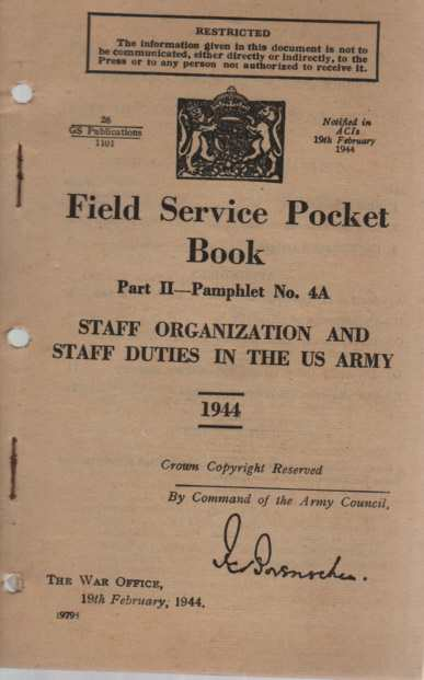 Image for Field Service Pocket Book, Part II, Pamphlet No 4-A, Staff Organization and Staff Duties in the US Army