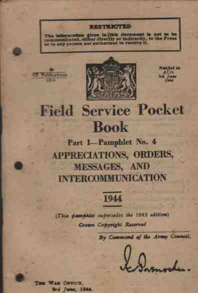 Image for Field Service Pocket Book, Part I, Pamphlet No 4, Appreciations, Orders, Messages, and Intercommunication