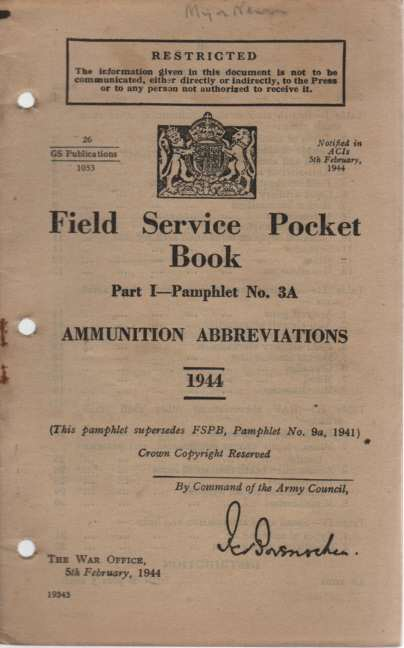 Image for Field Service Pocket Book, Part I, Pamphlet No 3-A, Ammunition Abbreviations