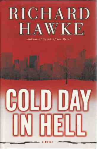 Image for Cold Day in Hell  A Novel