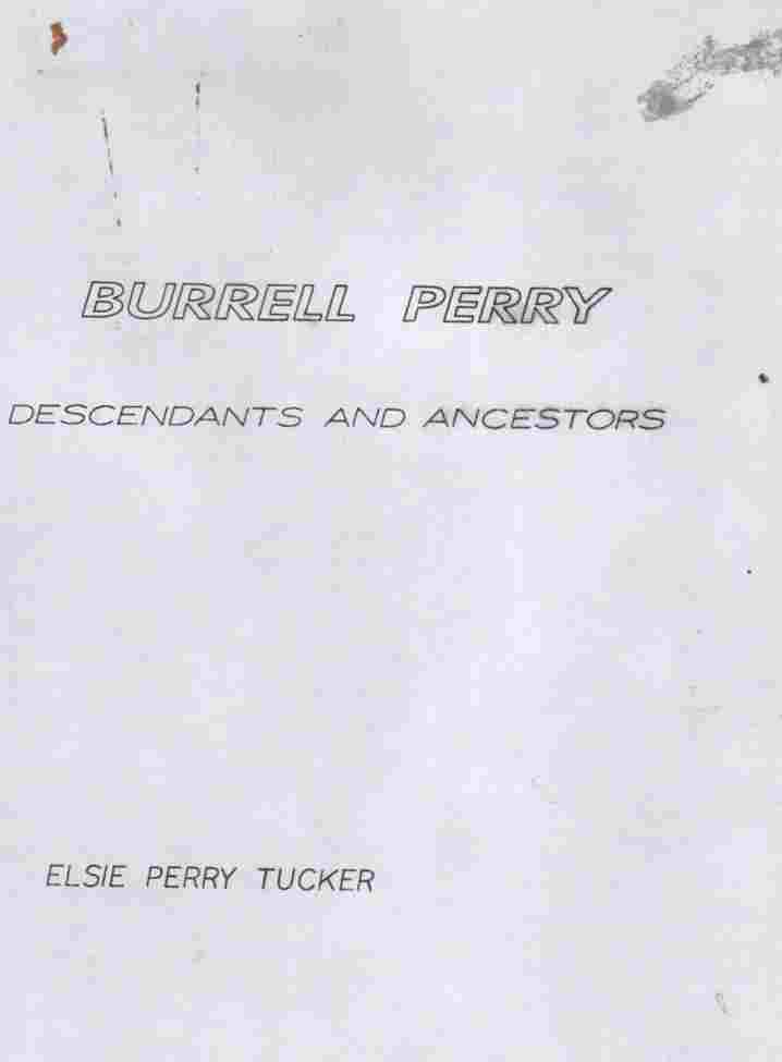 Image for Burrell Perry (Photocopy only) Descendants and Ancestors