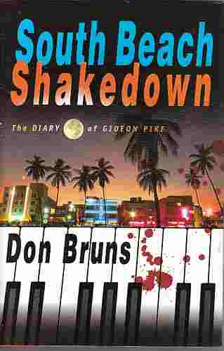 Image for South Beach Shakedown  The Diary of Gideon Pike (Author Signed)